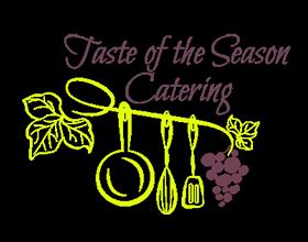 Taste of the Season Catering