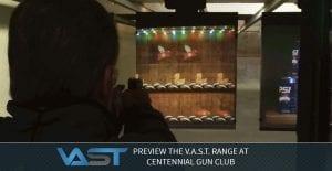 Banner: Preview the VAST Range at Centennial Gun Club