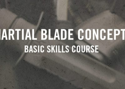 Martial Blade Concepts Basic Skills Course