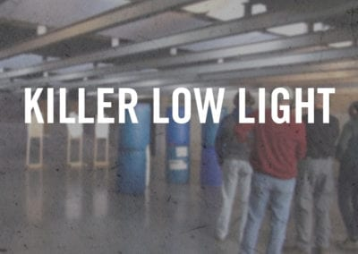Killer Low Light