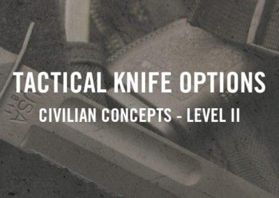 Tactical Knife Options – Civilian Concepts Level II