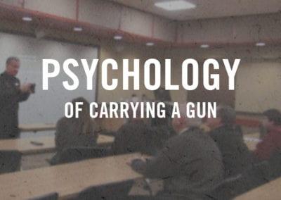 Psychology of Carrying a Gun