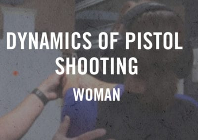 Dynamics of Pistol Shooting – Women