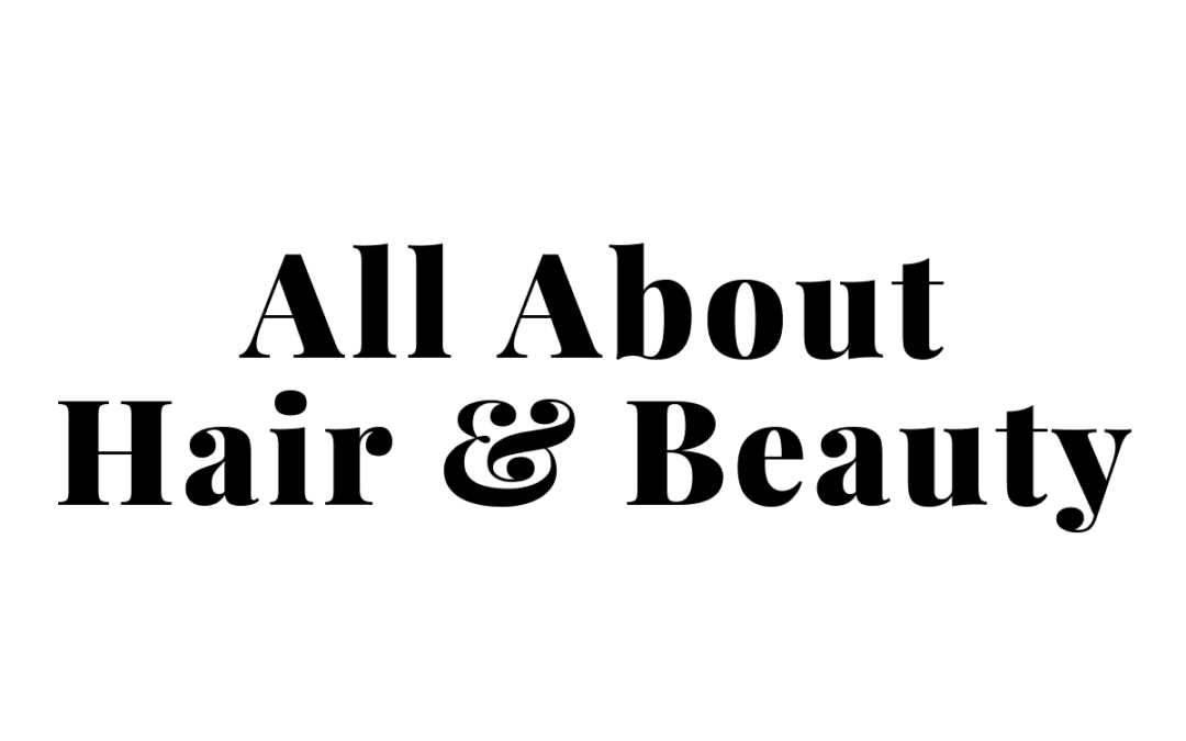 All About Hair & Beauty