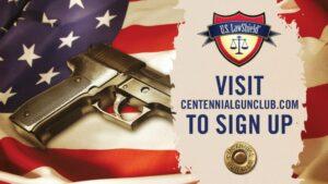 US Law Shield promo for Centennial Gun Club